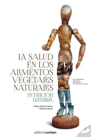 La Salud En Los Alimentos Vegetales Naturales eBook