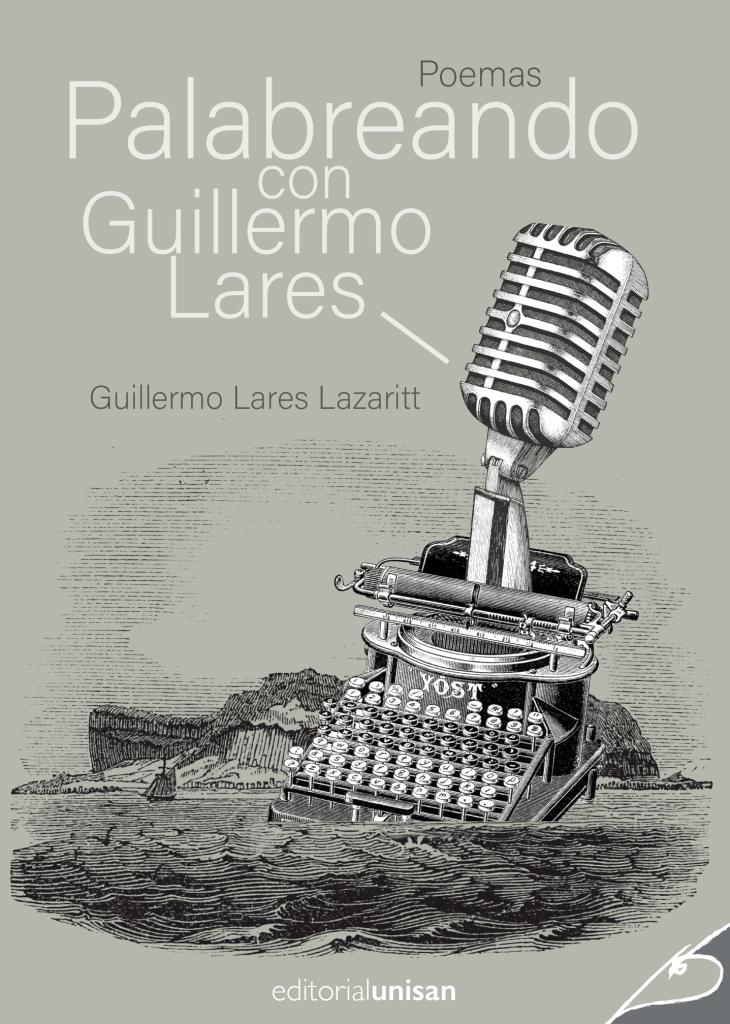 Palabreando con Guillermo Lares