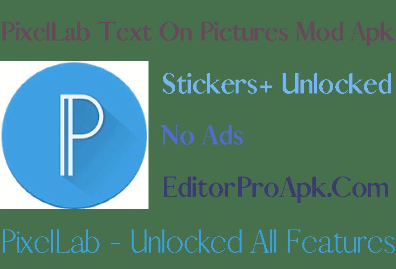 PixelLab – Text on pictures Mod Apk 1.9.9 Pro Unlocked 2021
