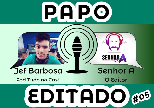 Jefther Barbosa - Pod Tudo No Cast