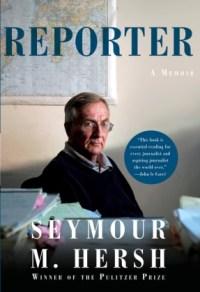 Reporter - Seymour M. Hersh