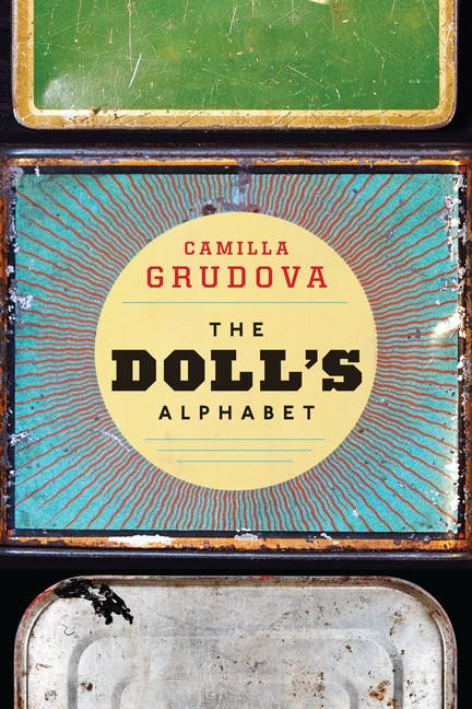 The Doll's Alphabet Camilla Grduova - Short Stories By Women Toronto 2018 Edit Seven