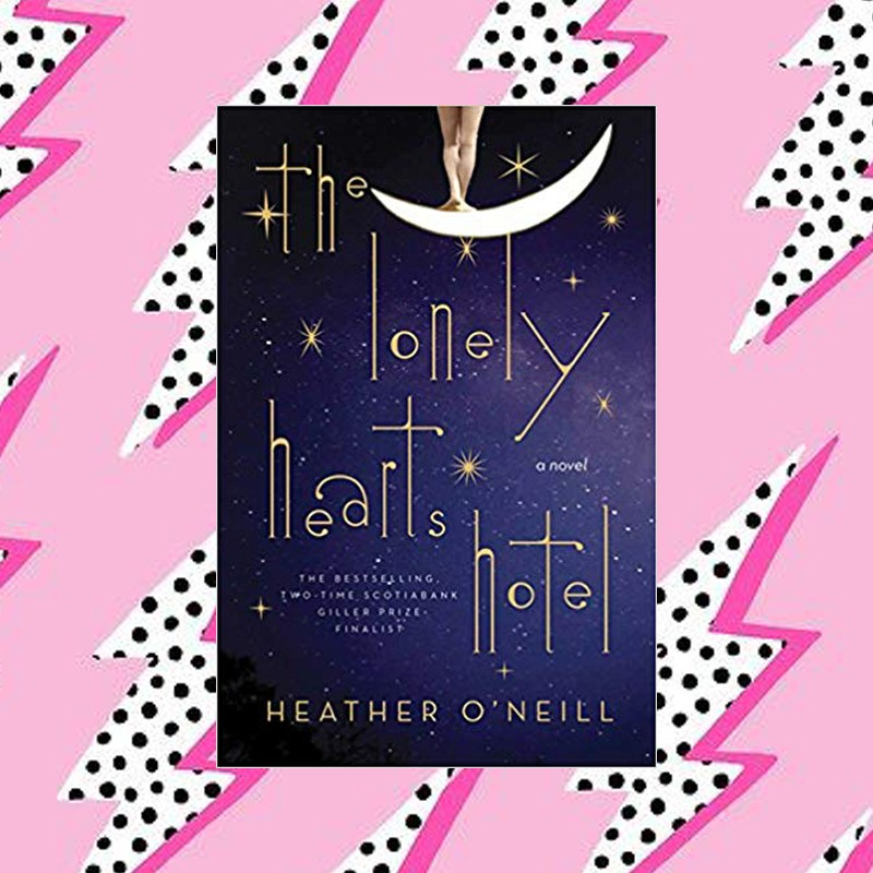 Best Books of The Decade - The Lonely Hearts Hotel