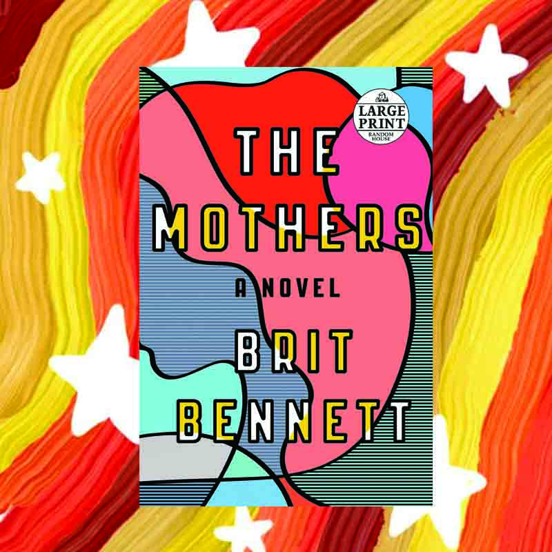 Best Books of The Decade - The Mothers