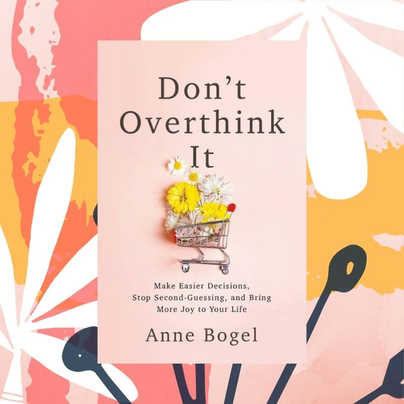 Don't Overthink It book cover
