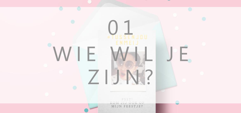 Tussenjouenmeij wie wil je zijn 01 EdivaniaLopes.nl