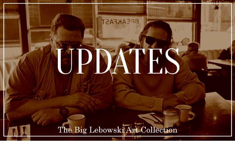 Updates II: The Big Lebowski Art Collection