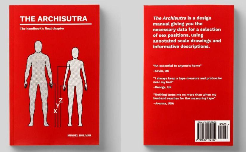 """""""Archisutra"""", dalla visione architettonica delle posizioni del Kamasutra arriva il libro di Miguel Bolivar"""