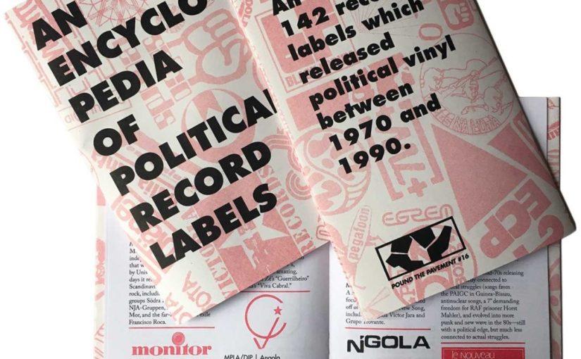 Le etichette discografiche politiche di tutto il mondo racchiuse in una enciclopedia stampata in risograph