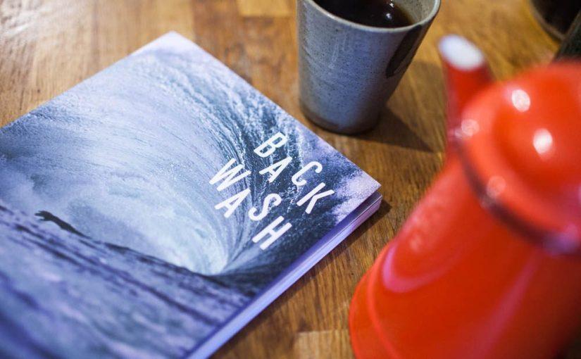 """""""Backwash"""" è un magazine sul surf fatto da surfisti per surfisti"""