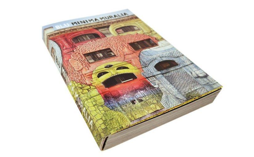 """""""Minima muralia"""" è il bel libro che raccoglia i lavori di BLU sparsi per il mondo negli ultimi 15 anni"""