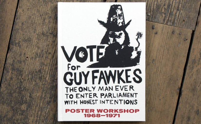 La storia del Poster Workshop, il luogo mitologico dove si stampavano i poster della ribellione inglese