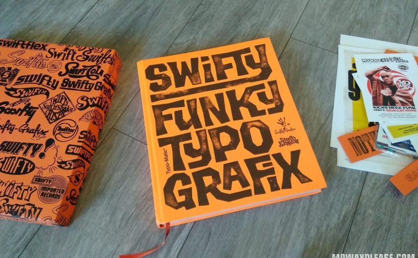 Swifty Funky Typo Grafix, il libro definitivo sull'arte grafica di Swifty