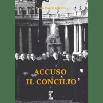 Accuso il Concilio