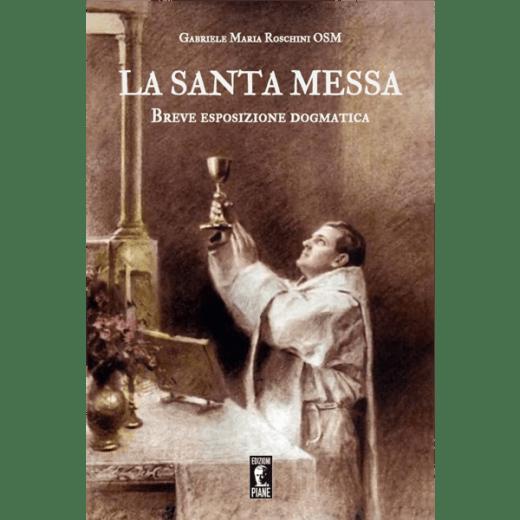 Santa Messa - breve esposizione dogmatica
