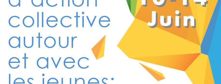 Réservez vos dates pour le Colloque : Réseaux d'action collective autour et avec les jeunes : comment mieux travailler ensemble ?