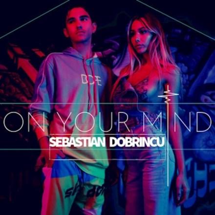 Sebastian Dobrincu - On Your Mind (ALBUM ARTWORK)