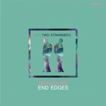 Monojoke – End Edges [OTS034]