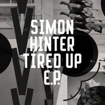 Simon Hinter – Tired Up EP [FRD258]