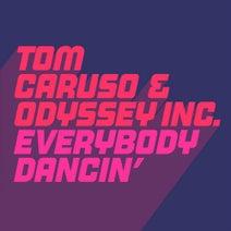 Tom Caruso, Odyssey Inc. – Everybody Dancin' [GU490]
