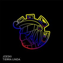 Joeski – Tierra Linda [MAYA188]