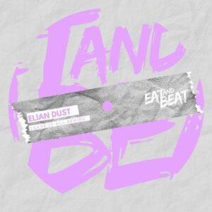 Elian Dust – Leave It All Behind [EAB058]