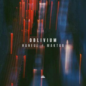 Oblivium – Haneul & Maktub [IBOGATECH095]
