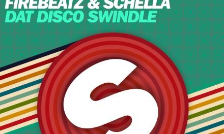 Firebeatz & Schella Release A New Track – 'Dat Disco Swindle'