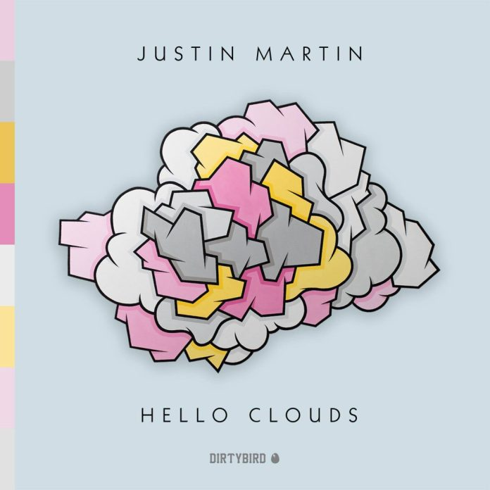 Justin Martin Hello Clouds