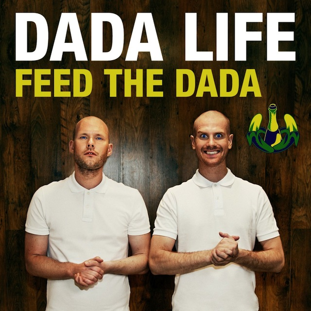 #TBT || Life in Dada Land (Dada Life – Feed The Dada)