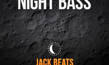 Jack Beats: Work It EP Out on Night Bass Records