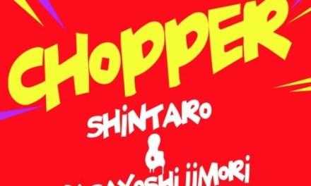 """SHINTARO Debuts New EP: """"CHOPPER"""""""