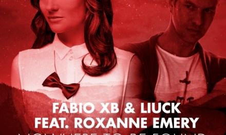 "Fabio XB & Liuck Release ""Nowhere To Be Found"""
