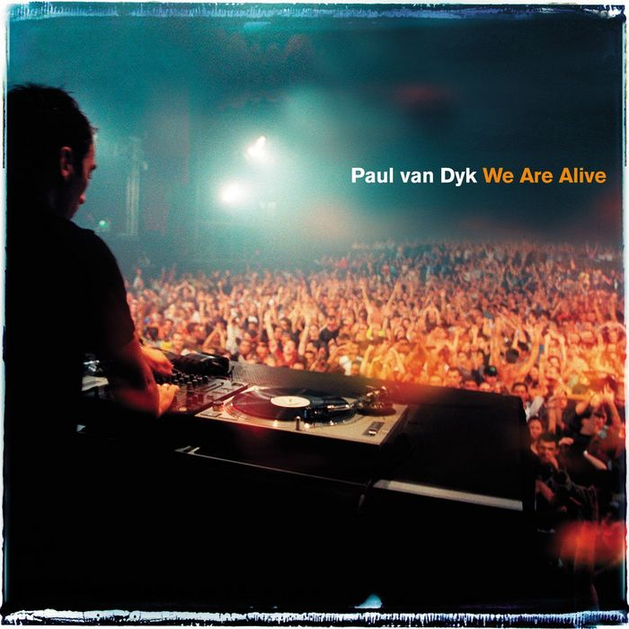 #TBT || Paul van Dyk – We Are Alive