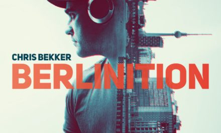 Chris Bekker To Release Debut Album 'Berlinition'