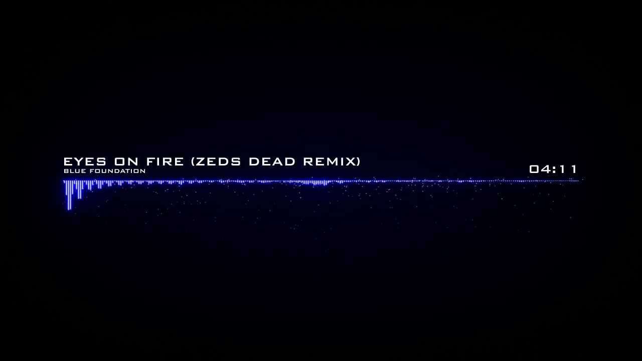 #TBT    Eyes On Fire (Zeds Dead Remix)
