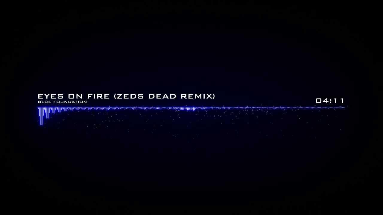 #TBT || Eyes On Fire (Zeds Dead Remix)