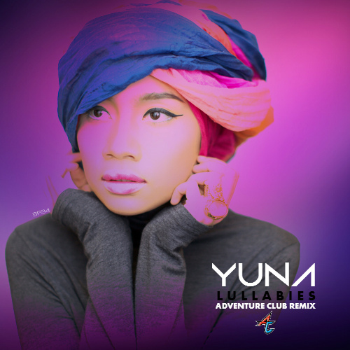 #TBT || Yuna – Lullabies (Adventure Club Remix)