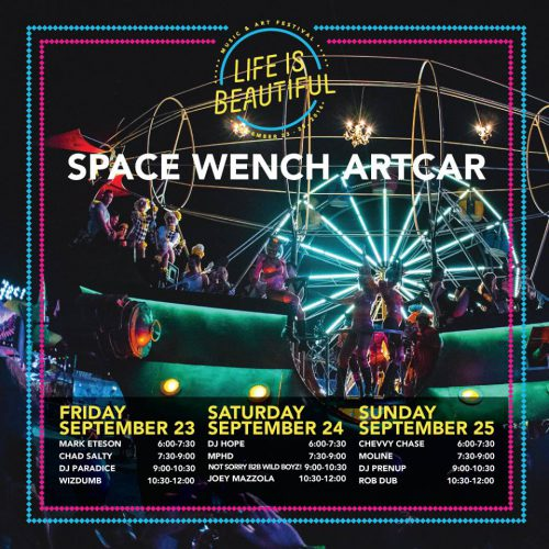 Life Is Beautiful 2016 Space Wench Art Car