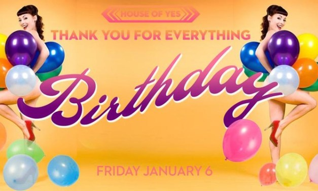 House of Yes Turns One!    Event Preview