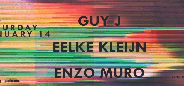 Guy J, Eelke Kleijn, & Enzo Muro @ Avalon    Preview & Giveaway
