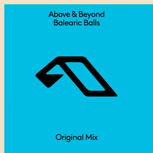 Above & Beyond Balearic Balls