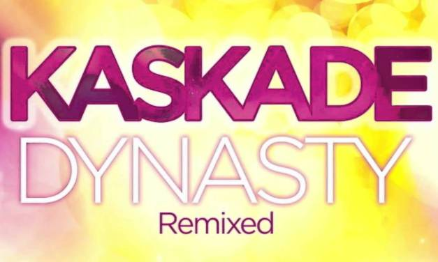 #TBT    Kaskade – Dynasty (Dada Life Remix)