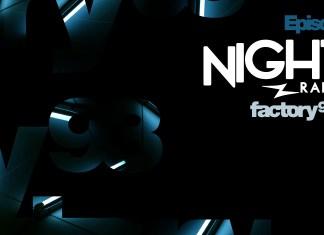 Night Owl Radio Episode 74 Factory 93