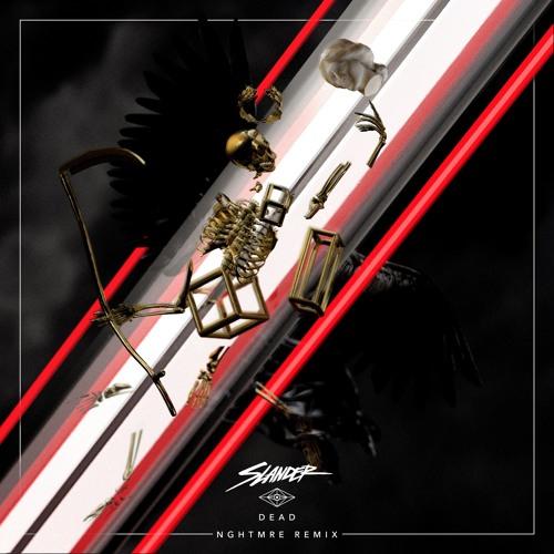 Slander - Dead (NGHTMRE Remix)