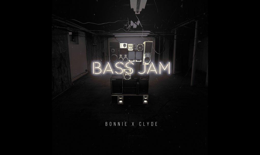 BONNIE X CLYDE Bass Jam