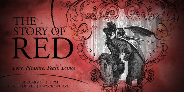 House of Yes: The Story of Red || Event Preview