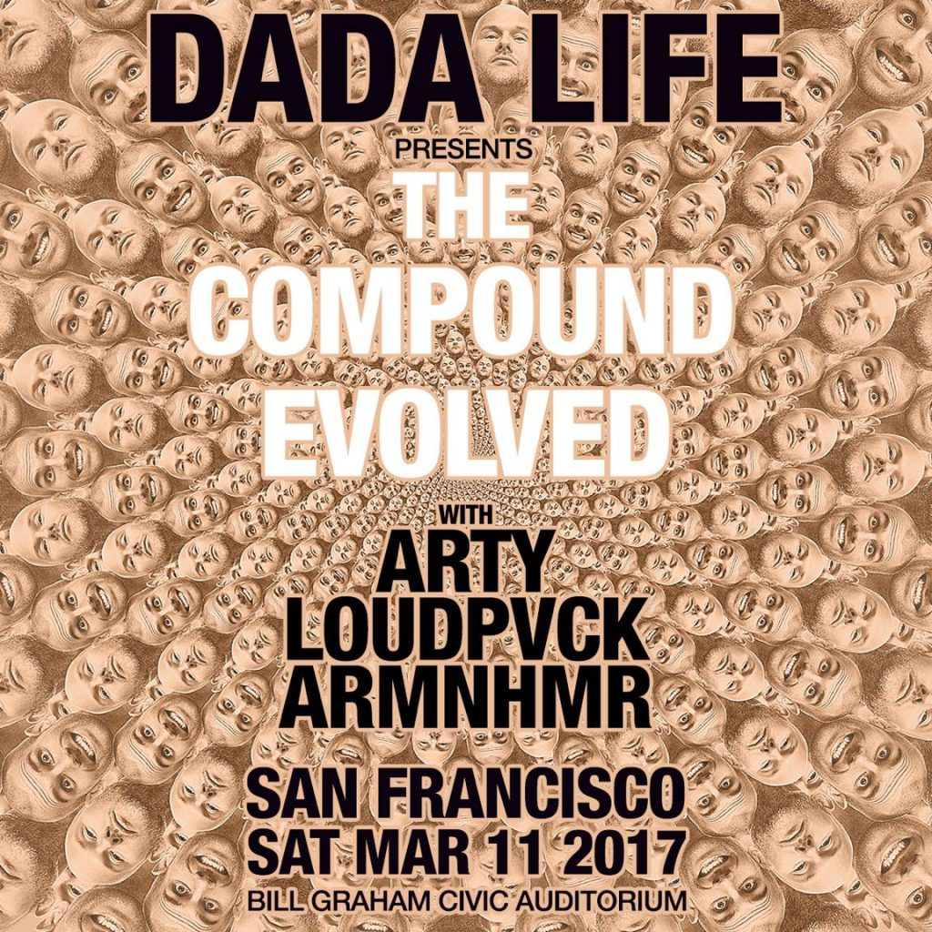 Dada Life: The Compound Evolved SF