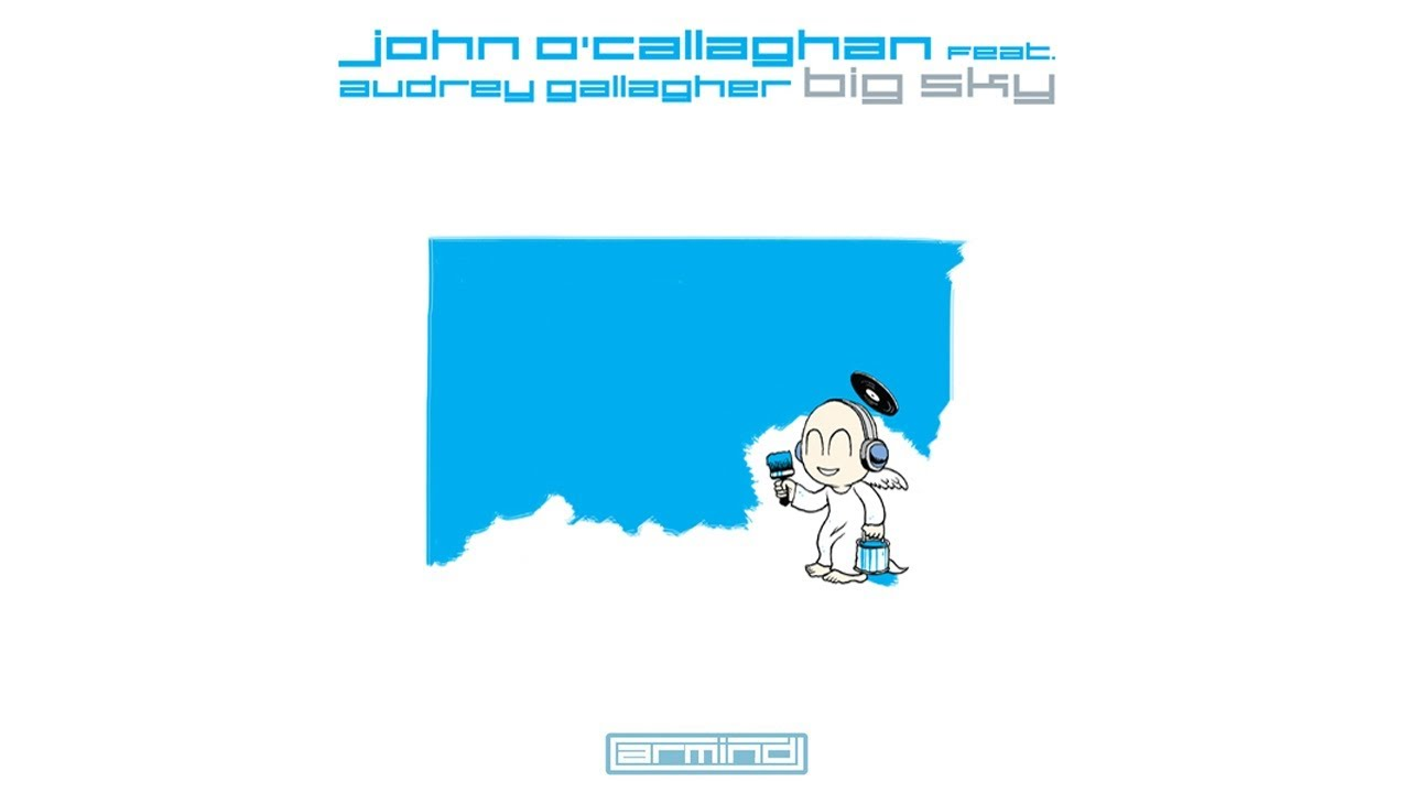 #TBT || John O'Callaghan – Big Sky