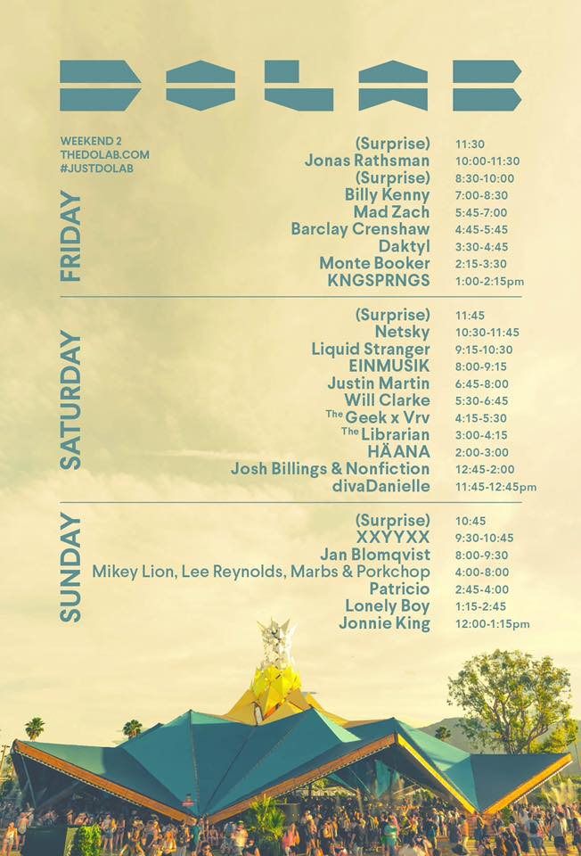 Coachella 2017 Wknd 2 Set Times - Do LaB